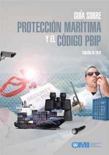 Libro Guia Sobre Proteccion Maritima Y El Codigo Pbip IA116S