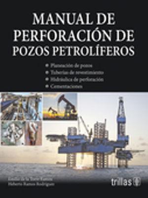 MANUAL DE PERFORACION DE POZOS PETROLIFEROS - 9786071728548