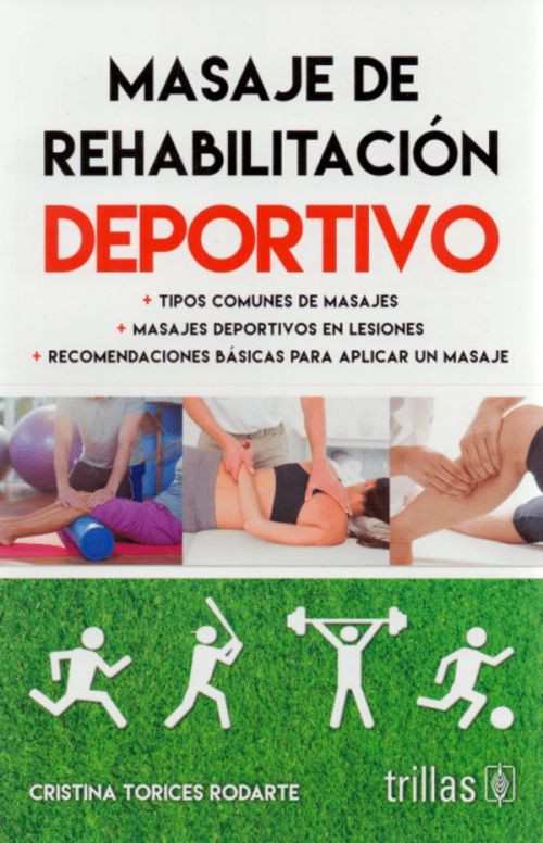 MASAJE DE REHABILITACION DEPORTIVO - 9786071731135