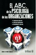 EL ABC DE LA PSICOLOGIA DE LAS ORGANIZACIONES - 9786071731159