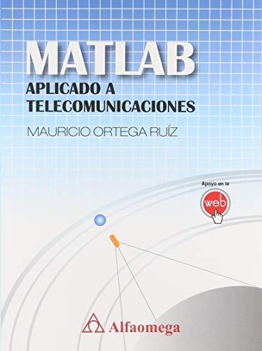 MATLAB APLICADO A TELECOMUNICACIONES - 9786077075974