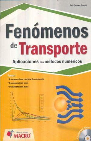 FENOMENOS DE TRANSPORTE APLICACIONES CON METODOS NUMERICOS - 9786123040109