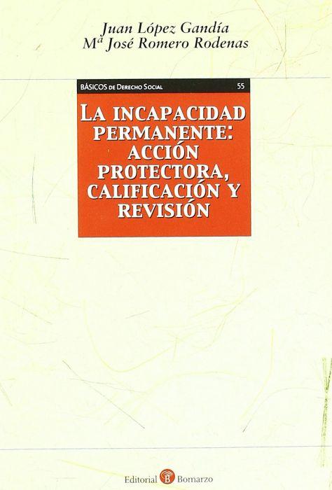 LA INCAPACIDAD PERMANENTE: ACCION  PROTECTORA