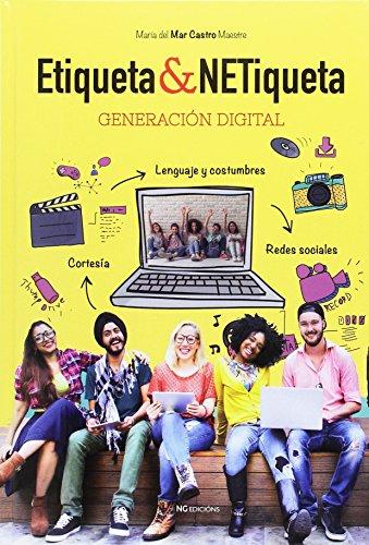 ETIQUETA & NETIQUETA. GENERACION DIGITAL - 9788416879199