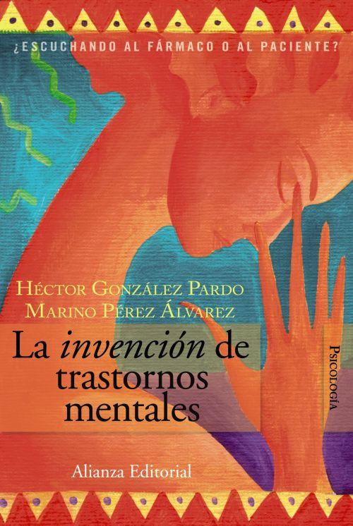 LA INVENCION DE TRASTORNOS MENTALES - 9788420648668
