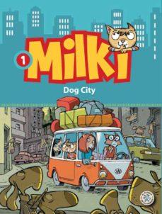 MILKI 1: DOG CITY - 9788427134119