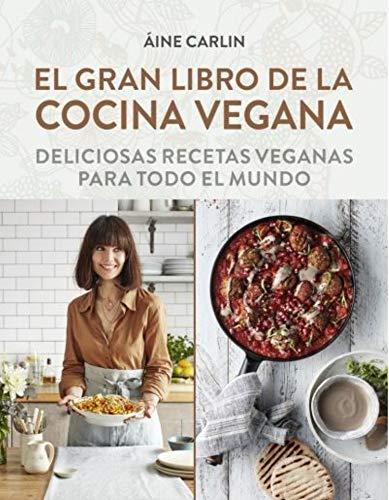 EL GRAN LIBRO DE LA COCINA VEGANA - 9788428216869