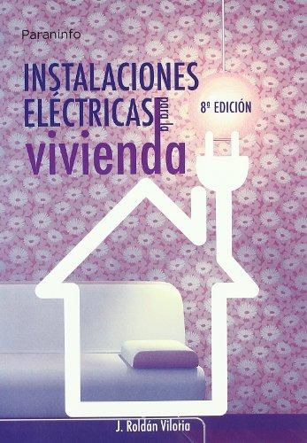 INSTALACIONES ELECTRICAS PARA LA VIVIENDA - 9788428328920