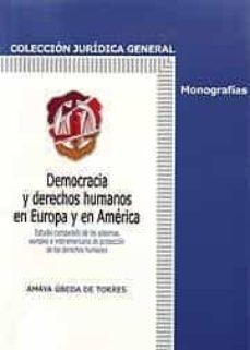 DEMOCRACIA Y DERECHOS HUMANOS  EN EUROPA  Y EN  AMERICA - 9788429014532