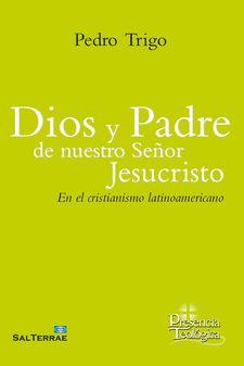 DIOS Y PADRE DE NUESTRO SEÑOR JESUCRISTO - 9788429329667