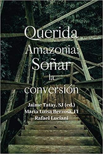 QUERIDA AMAZONIA: SOÑAR LA CONVERSIÓN - 9788429329704