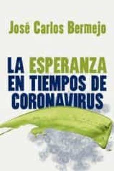 LA ESPERANZA EN TIEMPOS DE CORONAVIRUS - 9788429329711