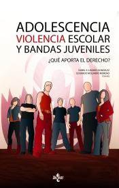 ADOLESCENCIA VIOLENCIA ESCOLAR Y BANDAS JUVENILES - 9788430948543