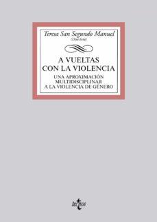 A VUELTAS CON LA VIOLENCIA - 9788430968466
