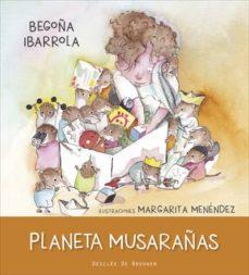PLANETA MUSARAÑAS (ENFADO) - 9788433028914