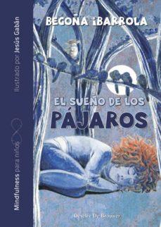 EL SUEÑO DE LOS PAJAROS (SILENCIO) - 9788433029867