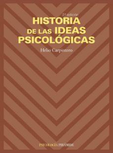 HISTORIA DE LAS IDEAS PSICOLOGICAS - 9788436817768