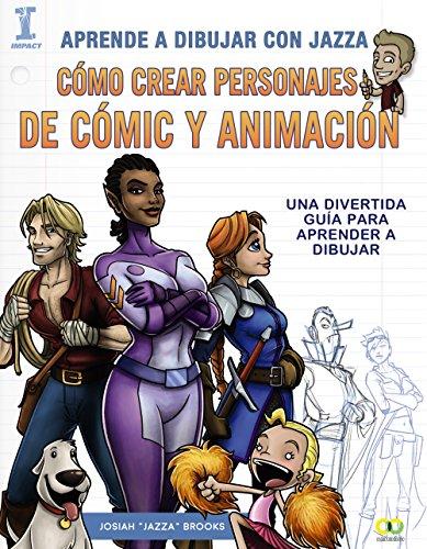 Aprende A Dibujar Con Jazza. Como Crear Personajes De Comic Y Animación.  - (Espacio De Diseño) - 9788441538825