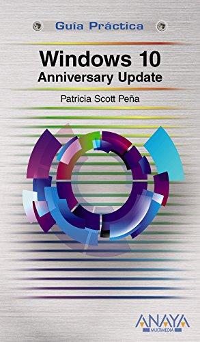 Windows 10 Anniversary Update.  - (Guias Practicas) - 9788441538870