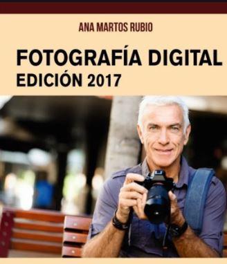 Fotografia Digital. Edicion 2017.  - (Informatica Para Mayores) - 9788441538917