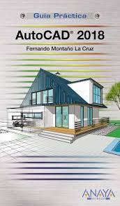 Autocad 2018.  - (Guias Practicas) - 9788441539426