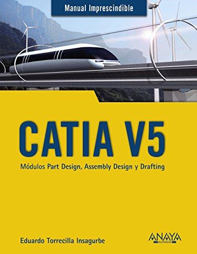 Catia V5. Modulos Part Design