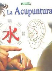 LA ACUPUNTURA - 9788466204705