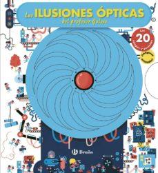 LAS ILUSIONES OPTICAS DEL PROFESOR GOLOSO - 9788469621257