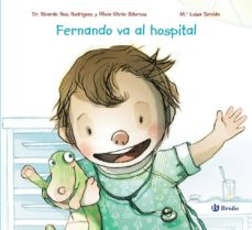 FERNANDO VA AL HOSPITAL - 9788469626979