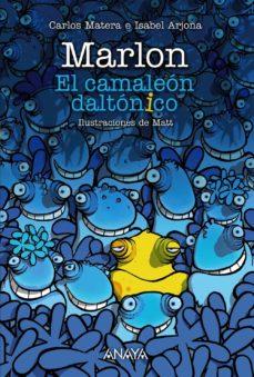 MARLON EL CAMALEON DALTONICO - 9788469834954