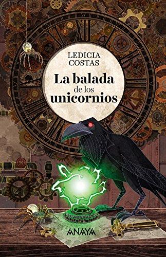 LA BALADA DE LOS UNICORNIOS - 9788469847336