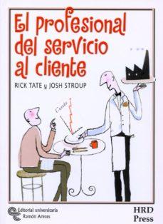 EL PROFESIONAL DEL SERVICIO AL CIENTE - 9788480047517