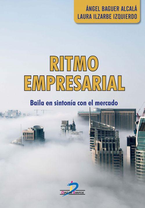 RITMO EMPRESARIAL: Baila en Sintonía con el Mercad - 9788490520789