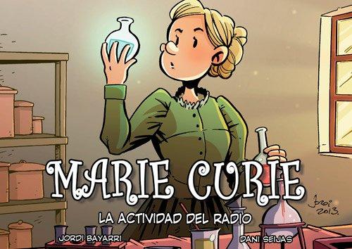 MARIE CURIE. LA ACTIVIDAD DEL RADIO 3ED - 9788494223747