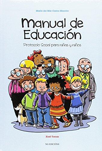 MANUAL DE EDUCACION. PROTOCOLO SOCIAL PARA NIÑOS Y NIÑAS - 9788494432132