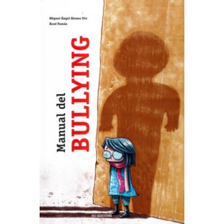 MANUAL DEL BULLYING - 9788494432149