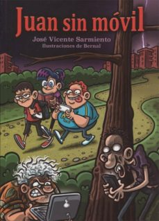 Juan sin movil. 3a. Edición - 9788494441233