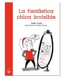 La fantastica chica  invisible - 9788494441240