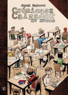 CRONICAS DE UN CALZADOR DE MESAS - 9788494569876