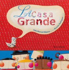 LA CASA GRANDE - 9788494777035