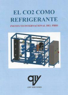 EL CO2 COMO REFRIGERANTE - 9788494782411