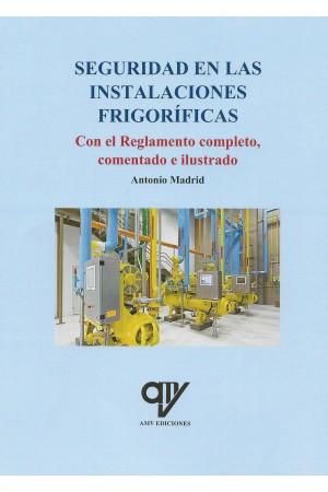 SEGURIDAD EN LAS INSTALACIONES FRIGORIFICAS - 9788494782428