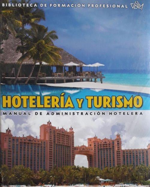 HOTELERIA Y TURISMO. MANUAL DE ADMINISTRACION HOTELERA - 9788495818331