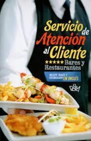 SERVICIO DE ATENCION AL CLIENTE. Bares y restaurantes - 9788495818348