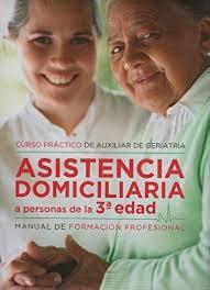 ASISTENCIA DOMICILIARIA A PERSONAS DE LA TERCERA EDAD - 9788495818768