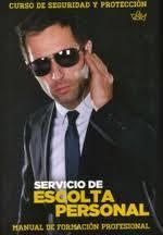 SERVICIO DE ESCOLTA PERSONAL - 9788496916142
