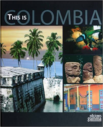 THIS IS COLOMBIA - 9789587420067