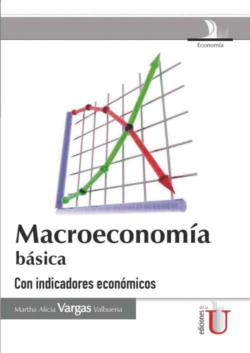 MACROECONOMIA BASICA - 9789587620498