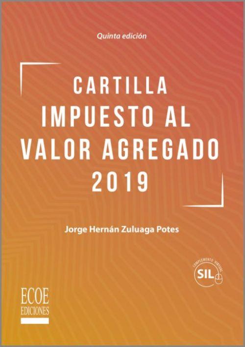 CARTILLA  IMPUESTO AL VALOR AGREGADO 2019 - 9789587717112