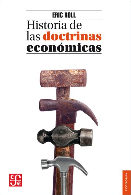 HISTORIA DE LAS DOCTRINAS ECONOMICAS - 9789681640866